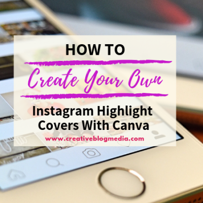 Up your Instagram Story game. Here are a few easy tips on how to Create Your Own Instagram Highlight Covers With Canva.