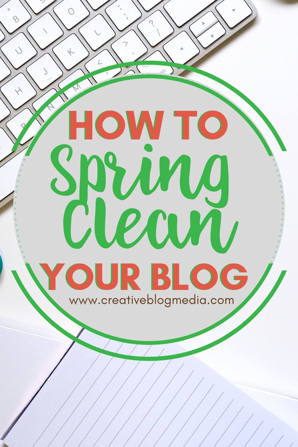 "Here are helpful tips on How to ""Spring Clean"" Your Blog. Keeping it fresh is a great way to make sure your blog is running properly. #blogging #bloggingtips #socialmedia #graphicdesign"